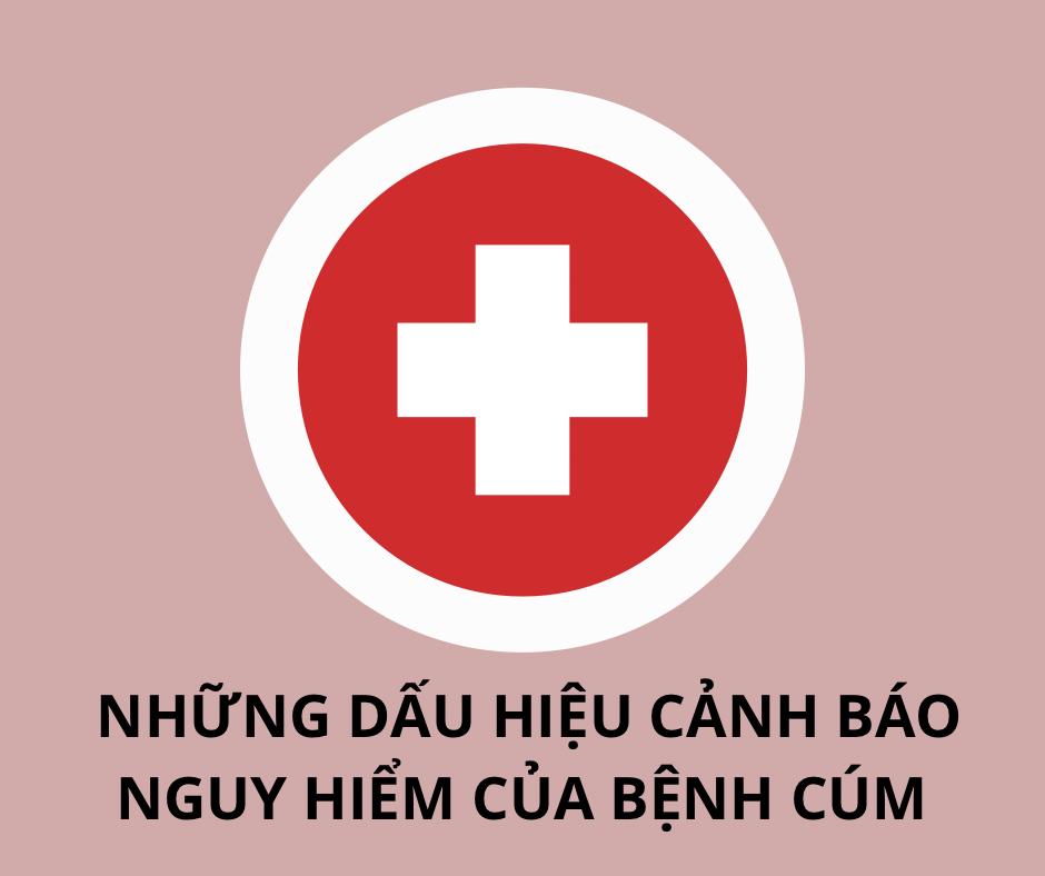 Những dấu hiệu cảnh báo nguy cấp của bệnh cúm